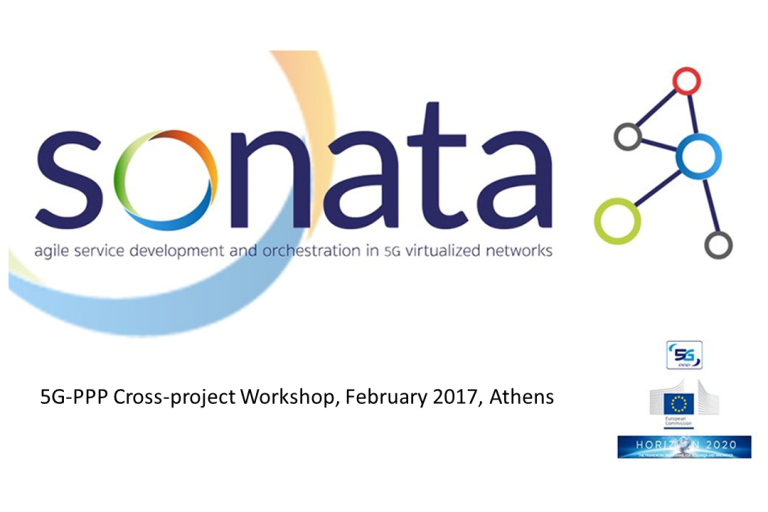 SONATA at the 5G-PPP Cross-project Workshop in Athens